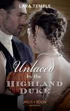 Temple, L: Unlaced By The Highland Duke