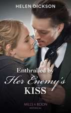 Enthralled By Her Enemy's Kiss