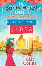 The Lonely Hearts Travel Club 02. Destination India