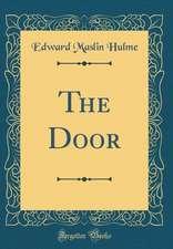 The Door (Classic Reprint)