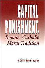 Capital Punishment Roman Catholic Mora