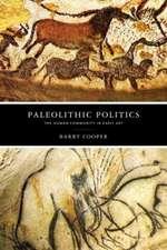 Paleolithic Politics