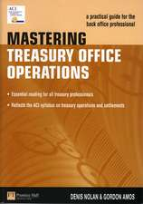 Mastering Treasury Office Operations: A Practical Guide for the Back Office Professional