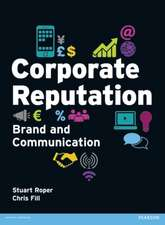 Corporate Reputation, Brand and Communication