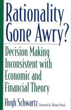 Rationality Gone Awry? Decision Making Inconsistent with Economic and Financial Theory:  Journalists and the Making of an Occupation