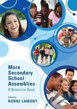 More Secondary School Assemblies