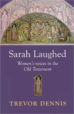 Sarah Laughed - Women's Voices in the Old Testament:  The Power of Old Testament Story Telling