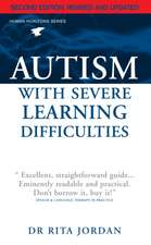 Autism with Severe Learning Difficulties:  A Guide for Parents and Professionals