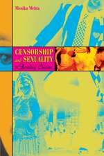 Censorship and Sexuality in Bombay Cinema:  World of Fear, Cinema of Terror
