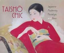 Taisho Chic: Japanese Modernity, Nostalgia, and Deco