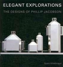 Elegant Explorations:  The Designs of Philip Jacobson