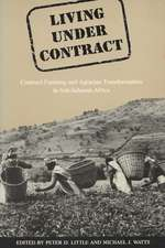 Living Under Contract: Contract Farming and Agrarian Transformation in Sub-Saharan Africa
