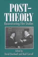 Post-Theory: Reconstructing Film Studies