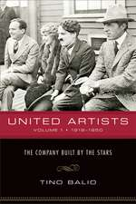 United Artists, Volume 1, 1919–1950: The Company Built by the Stars