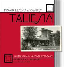 Frank Lloyd Wright's Taliesin: Illustrated by Vintage Postcards