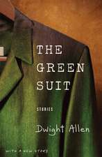 The Green Suit: Stories