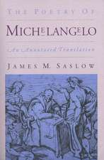 The Poetry of Michelangelo: An Annotated Translation
