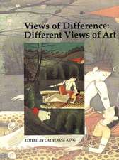 Views of Difference –Different Views of Art, Art & Its Histories Vol V (Paper)