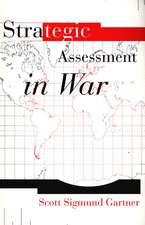 Strategic Assessment in War