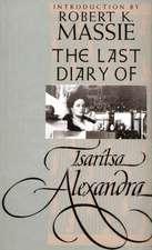The Last Diary of the Tsaritsa Alexandra