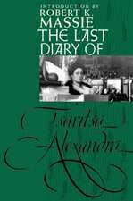 The Last Diary of Tsaritsa Alexandra