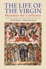 The Life of the Virgin – Maximus the Confessor