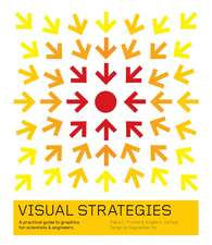 Visual Strategies – A Practical Guide to Graphics for Scientists and Engineers