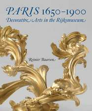 Paris 1650-1900: Decorative Arts in the Rijksmuseum