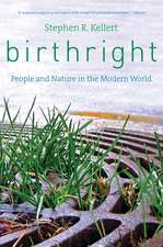 Birthright – People and Nature in the Modern World