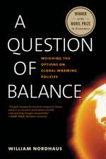 A Question of Balance – Weighing the Options on Global Warming Policies