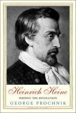 Heinrich Heine: Writing the Revolution