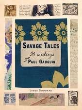 Savage Tales: The Writings of Paul Gauguin