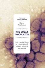 The Great Inoculator – The Untold Story of Daniel Sutton and his Medical Revolution