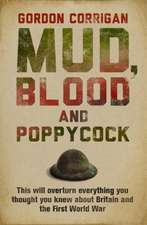 Mud, Blood and Poppycock