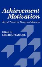 Achievement Motivation: Recent Trends in Theory and Research