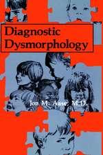Diagnostic Dysmorphology