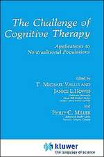 The Challenge of Cognitive Therapy: Applications to Nontraditional Populations