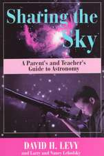 Sharing the Sky: A Parent's and Teacher's Guide to Astronomy