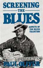 Screening The Blues: Aspects Of The Blues Tradition