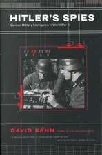 Hitler's Spies: German Military Intelligence In World War II