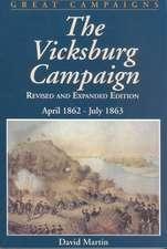 Vicksburg Campaign: April 1862 - July 1863