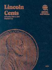 Lincoln Cents: Collection 1909 to 1940, Number 1