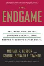 The Endgame:  The Inside Story of the Struggle for Iraq, from George W. Bush to Barack Obama