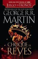 Choque de Reyes = A Clash of Kings