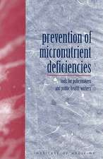 Prevention of Micronutrient Deficiencies:  Tools for Policymakers and Public Health Workers