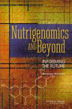Nutrigenomics and Beyond:  Informing the Future - Workshop Summary
