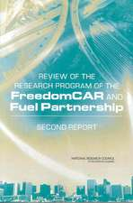 Review of the Research Program of the FreedomCAR and Fuel Partnership:  Second Report