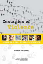 Contagion of Violence:  Workshop Summary