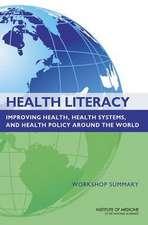Health Literacy:  Workshop Summary