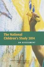 The National Children's Study 2014:  An Assessment